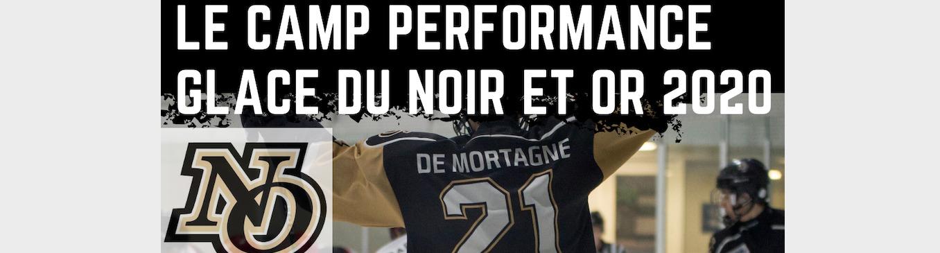 Camp Performance Glace du Noir et Or 2020